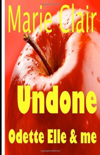 9781480165854: Undone: Sex Pray Love
