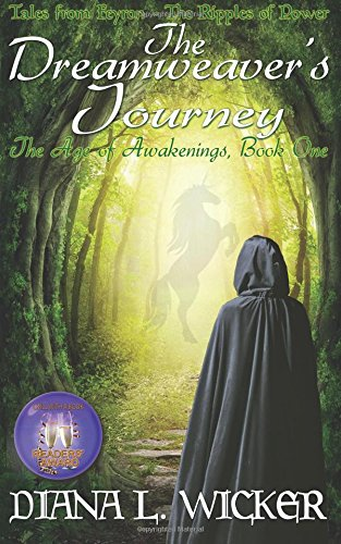 9781480166806: The Dreamweaver's Journey: The Age of Awakenings Book 1: (Tales from Feyron - The Ripples of Power)