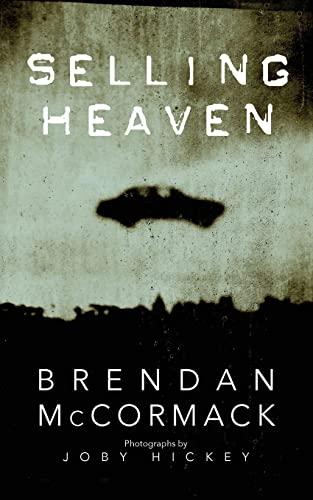Selling Heaven: Brendan McCormack