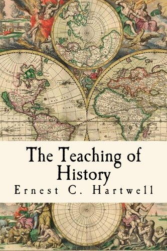 9781480168091: The Teaching of History