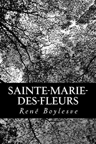 9781480168954: Sainte-Marie-des-Fleurs (French Edition)
