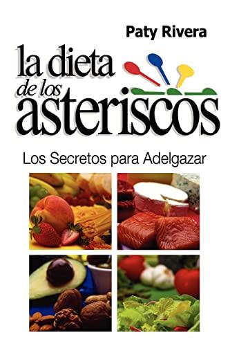 9781480173996: La Dieta de los Asteriscos: Los secretos para adelgazar