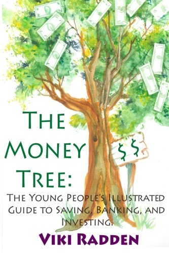 9781480174511: The Money Tree: The Young People's Illustrated Guide to Saving, Banking, and Investing