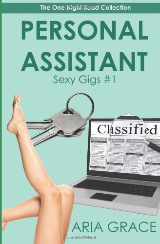 9781480175945: Personal Assistant: Sexy Gigs #1
