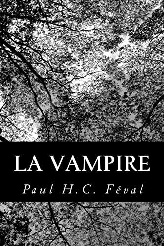 9781480176355: La vampire