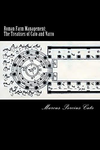9781480176584: Roman Farm Management: The Treatises of Cato and Varro