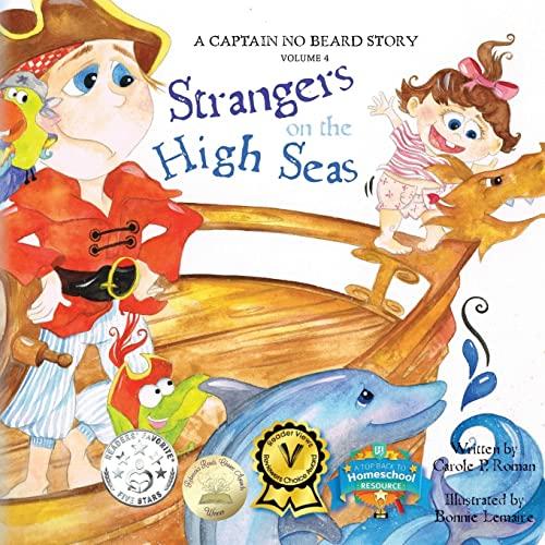 9781480177222: Captain No Beard: Strangers on the High Seas, Book 4 of the Captain No Beard Series (A Captain No Beard Story)