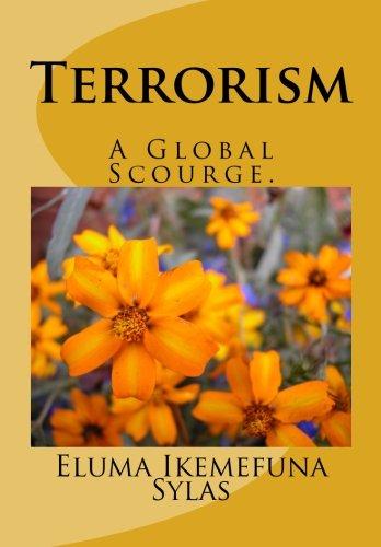 9781480178991: Terrorism: A Global Scourge (Volume 2)