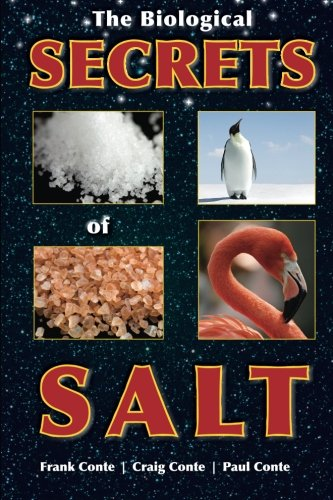 9781480179608: The Biological Secrets of Salt: Its Diversity in Organisms and Impacts on Humans