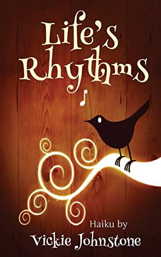 9781480179622: Life's Rhythms: 316 haiku