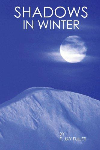 Shadows in Winter: Fuller, F. Jay