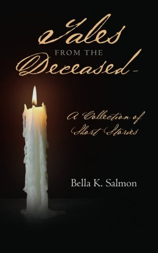 9781480181397: Tales From The Deceased - A Collection of Short Stories