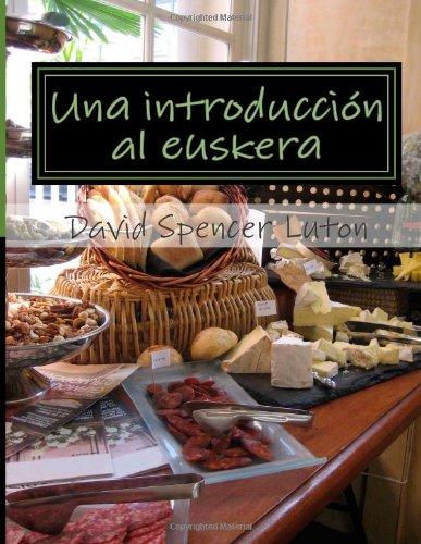 9781480184244: Una introducción al euskera: De un novato a otro