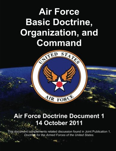 9781480192867: Air Force Basic Doctrine, Organization, and Command - Air Force Doctrine Document 1