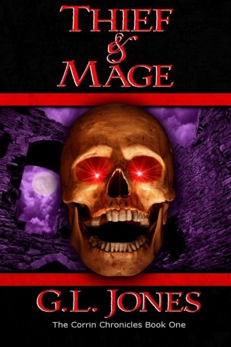 9781480193314: Thief & Mage: The Corrin Chronicles Book One (Volume 1)