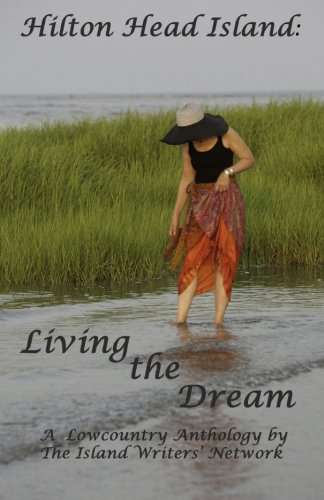 Hilton Head Island: Living the Dream: Island Writers Network