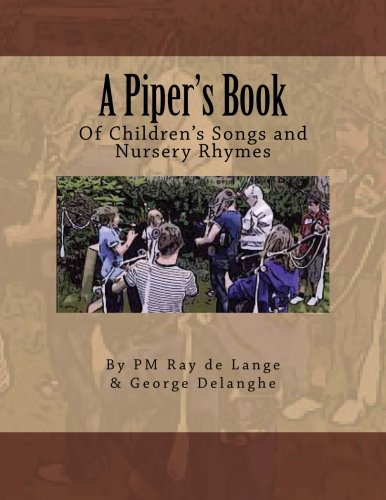 9781480197398: A Piper's Book of Children's Songs & Nursery Rhymes (Volume 1)