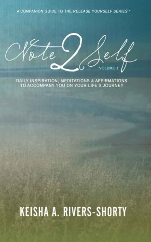 9781480197480: Note 2 Self: Daily Inspiration, Meditations & Affirmations To Accompany You On Your Life's Journey