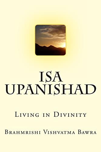 9781480197503: Isa Upanishad: Living in Divinity