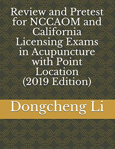 9781480198982: Review and Pretest for NCCAOM and California Licensing Exams in Acupuncture with Point Location