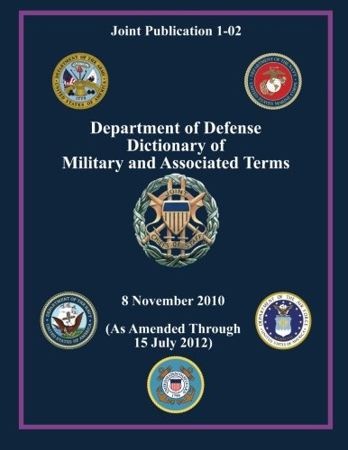 9781480200067: Department of Defense Dictionary of Military and Associated Terms (Joint Publication 1-02)