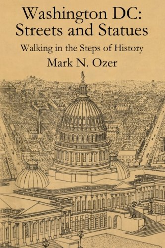 9781480201545: Washington DC Streets and Statues: Walking in the Steps of History