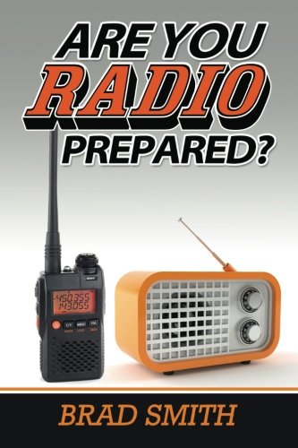 9781480201835: Are You Radio Prepared?
