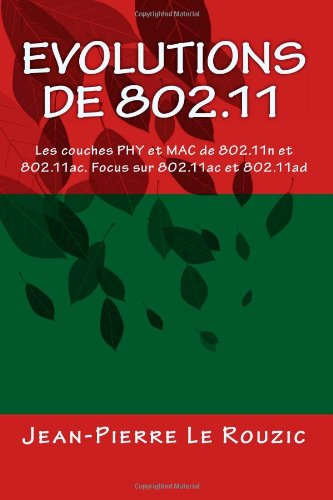 9781480204355: Evolutions de 802.11: Les couches PHY et MAC de 802.11n et 802.11ac (French Edition)