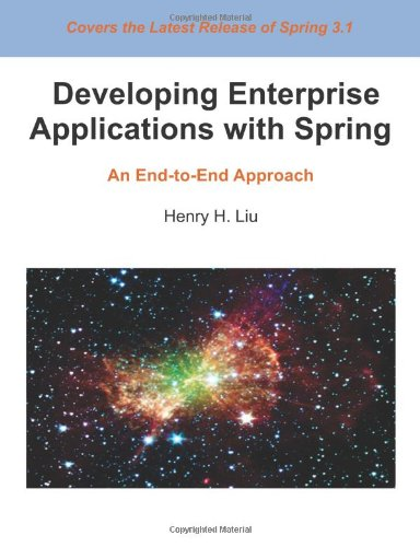 9781480204782: Developing Enterprise Applications with Spring: An End-to-End Approach