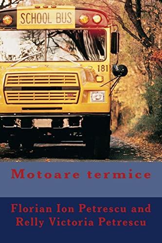 9781480204881: Motoare termice (Romanian Edition)