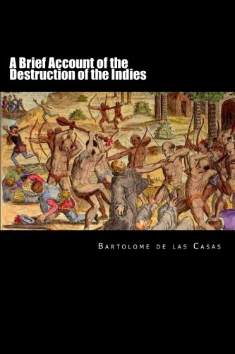 9781480205697: A Brief Account of the Destruction of the Indies