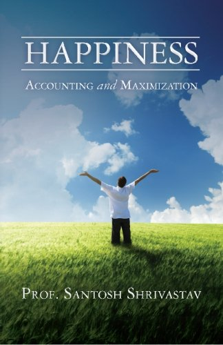 9781480206403: Happiness ? Accounting and Maximization
