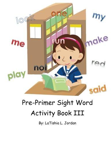 9781480207653: Pre-Primer Sight Word Acitivity Book III: Words 21-30
