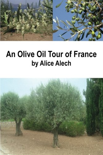 9781480208445: An Olive Oil Tour of France