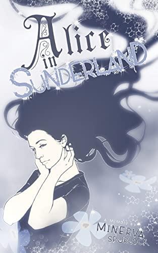 Alice in Sunderland: Minerva Spurlock