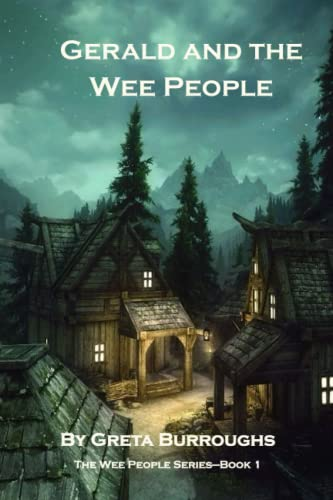 9781480210615: Gerald and the Wee People: Book one in the Wee People series (Volume 1)