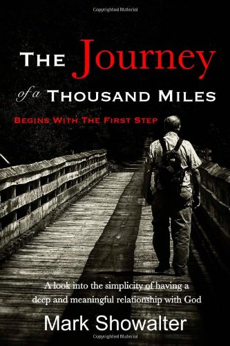 9781480211315: The Journey Of A Thousand Miles Begins with the first step