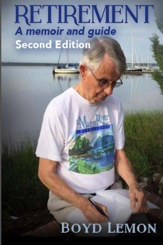 9781480211490: Retirement: A Memoir and Guide