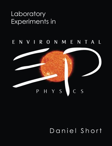 9781480214347: Laboratory Experiments in Environmental Physics