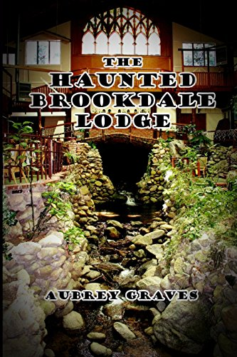 The Haunted Brookdale Lodge: Aubrey Graves