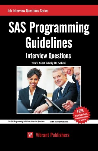 9781480214743: SAS Programming Guidelines Interview Questions You'll Most Likely Be Asked