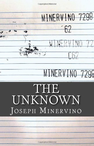 9781480214750: The Unknown: Out of the Darkness and into the Light