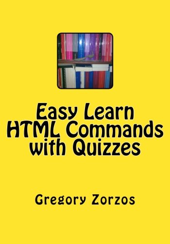 9781480215597: Easy Learn HTML Commands with Quizzes