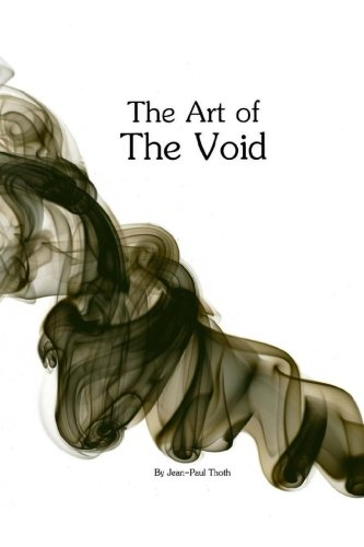 9781480215610: The Art Of The Void: Becoming A Beacon Of Light (Volume 1)
