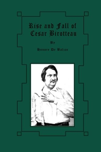 9781480216259: Rise and Fall of Cesar Birotteau