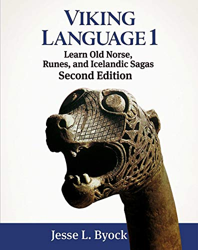 9781480216440: Viking Language 1 Learn Old Norse, Runes, and Icelandic Sagas (Viking Language Series)