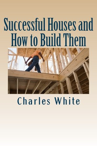 9781480216839: Successful Houses and How to Build Them