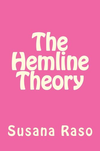 9781480217911: The Hemline Theory (Volume 1)