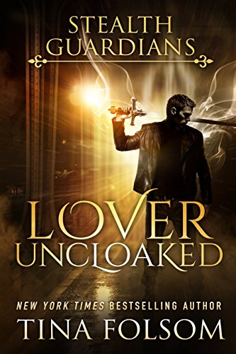 9781480218390: Lover Uncloaked: Stealth Guardians (Volume 1)