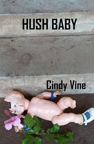 Hush Baby: Vine, Cindy